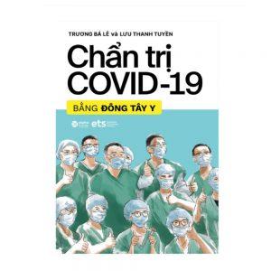 Chẩn trị COVID-19 bằng Đông Tây Y
