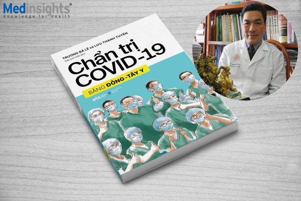 Lời giới thiệu của ThS. BS. Hoàng Khánh Toàn về cuốn sách Chẩn đoán và điều trị COVID-19 bằng Đông Tây Y