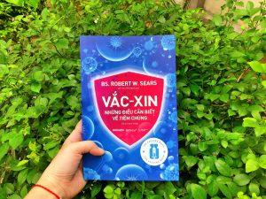 """Review """"Vắc-Xin: Những điều cần biết về tiêm chủng"""" - BS. Robert W.Sears"""