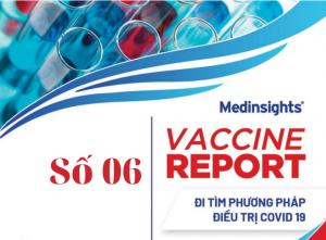 Vaccine Report – 06: Đi tìm phương pháp điều trị COVID-19